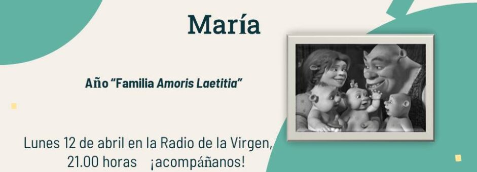 Año Familia Amoris Laetitia en Radio María